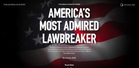 Highline: America's Most Admired Lawbreaker